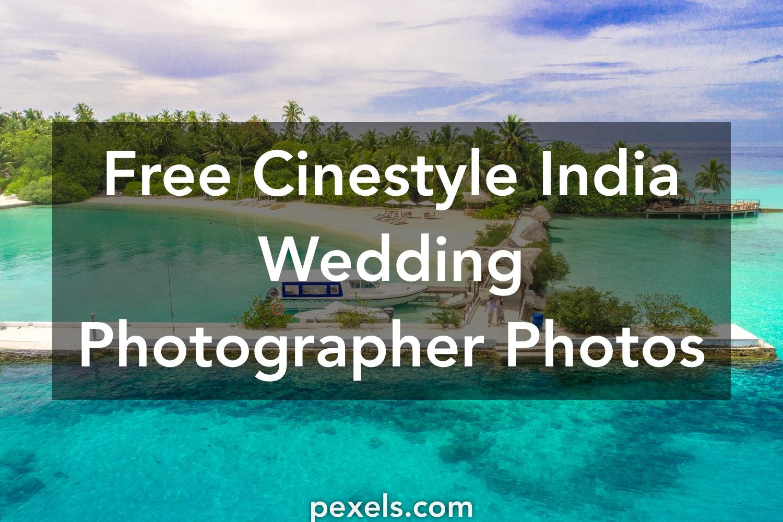 1000+ Great Cinestyle India Wedding Photographer Photos