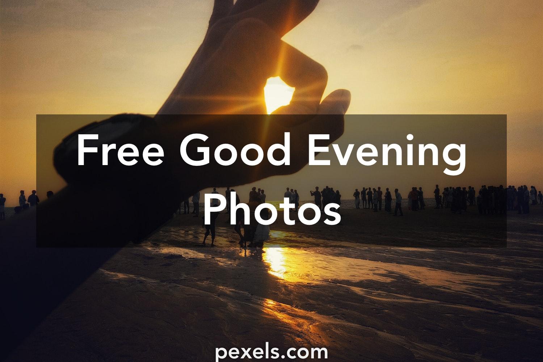 1000 Great Good Evening Photos Pexels Free Stock Photos