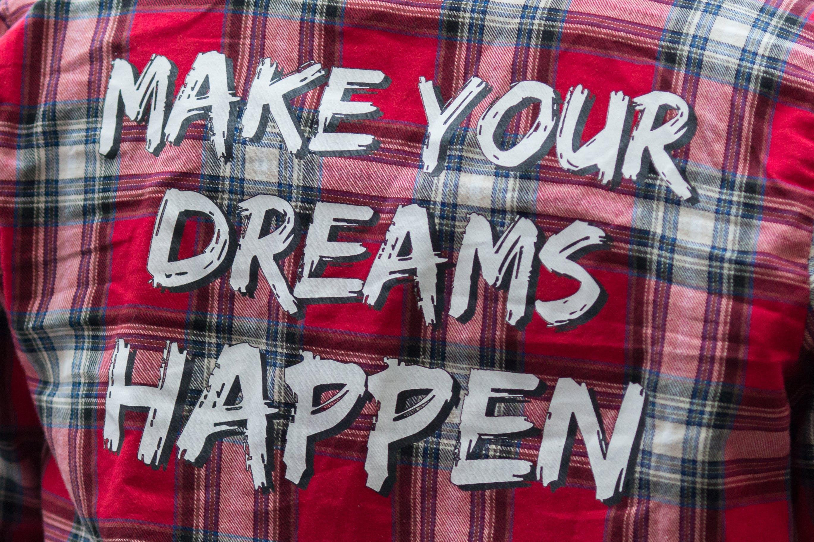 Free stock photo of dreams happen, make your dreams happen
