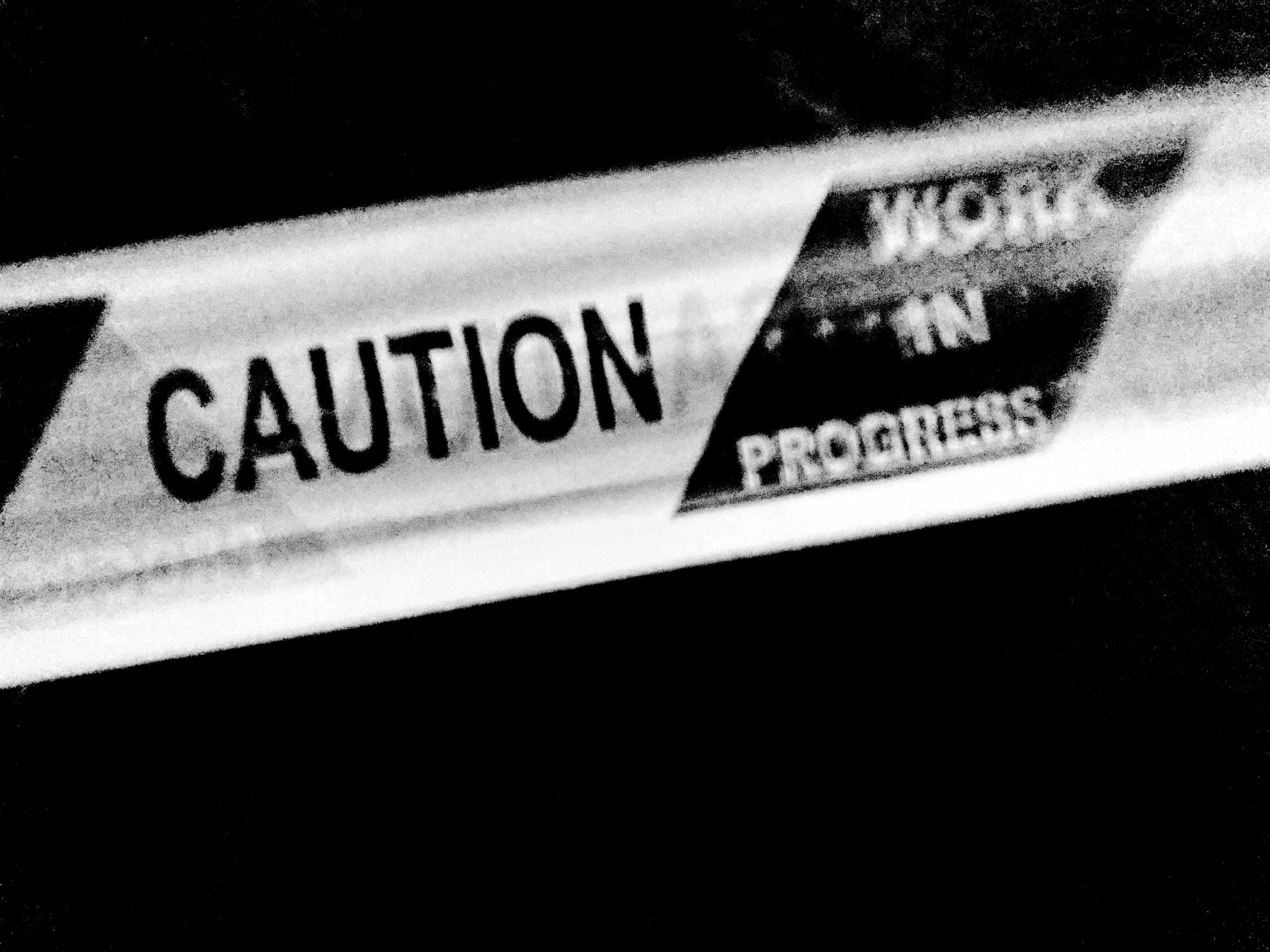 Free stock photo of Caution..