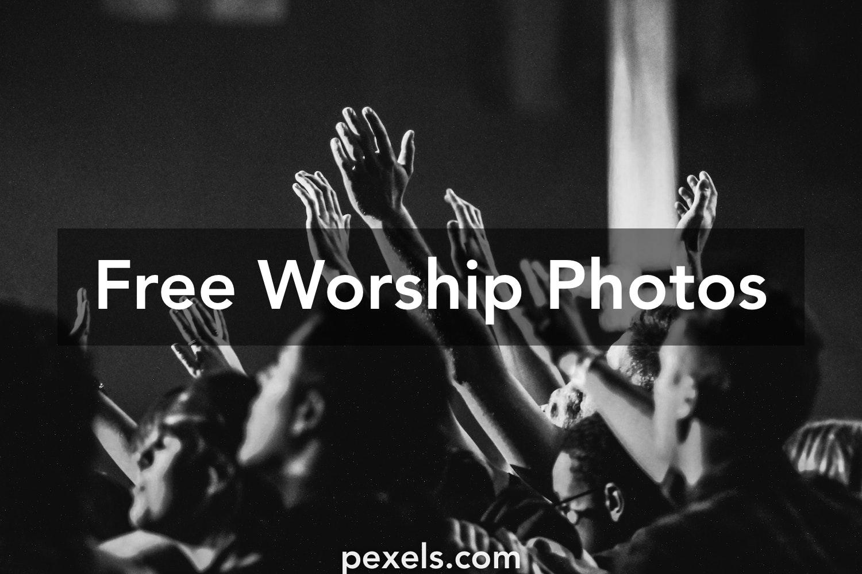250+ Great Worship Photos · Pexels · Free Stock Photos