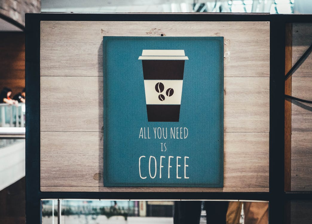 Het Enige Wat Je Nodig Hebt Is Een Koffiemuurdecor