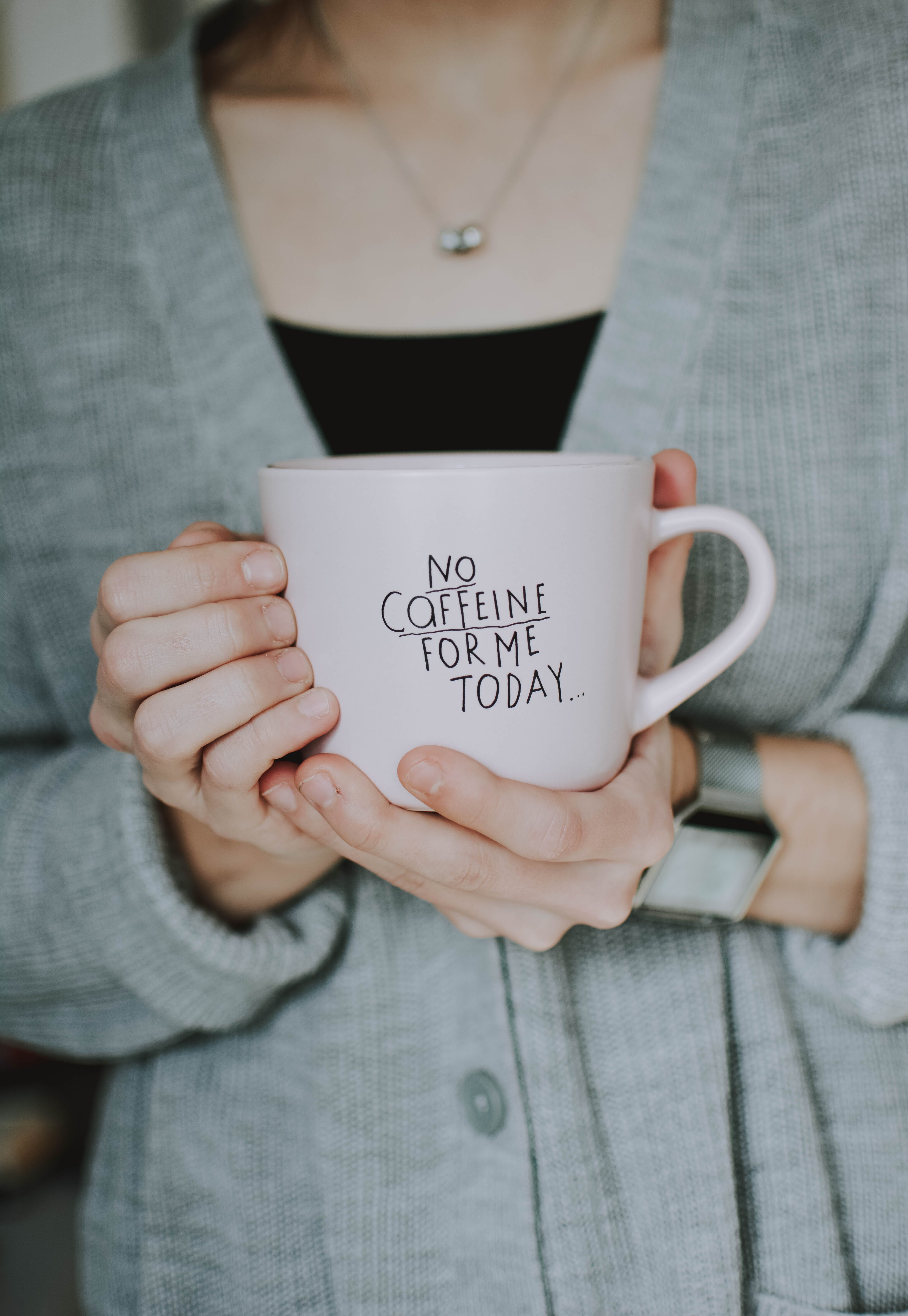 Woman Holding No Coffeine for Me Today-printed Ceramic Mug
