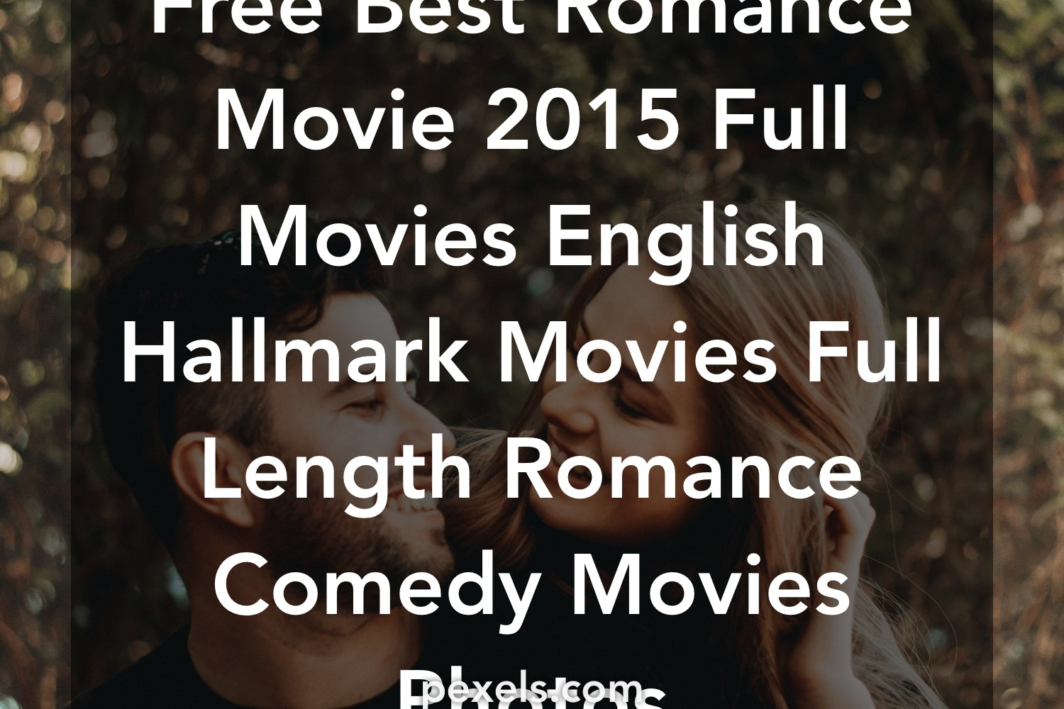 best romantic comedy english movies 2015