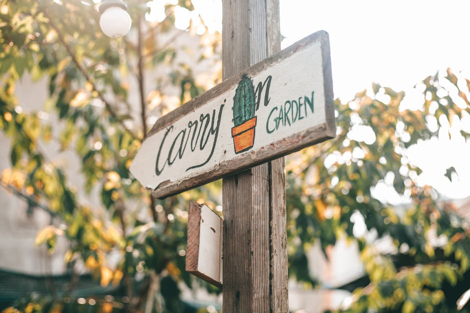 Carry on garden signage