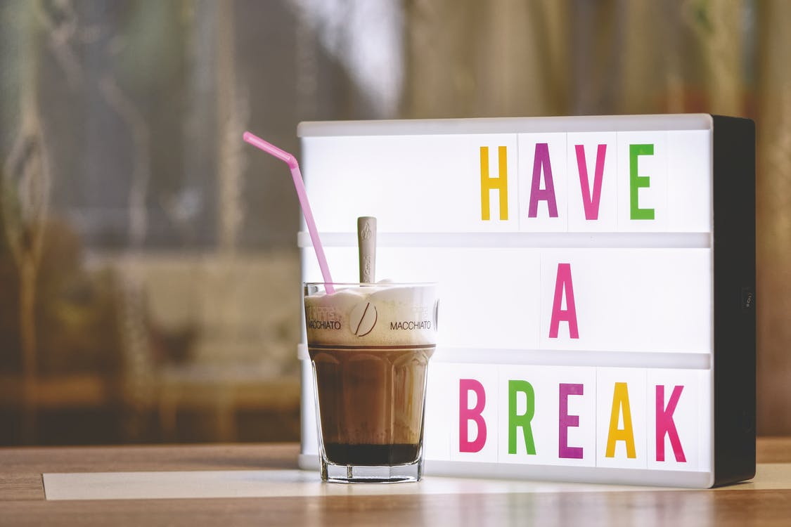 Have a Break Led Signage