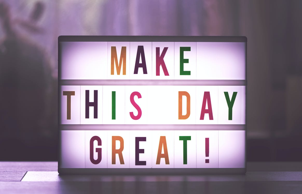 Make This Day Great! Quote Board