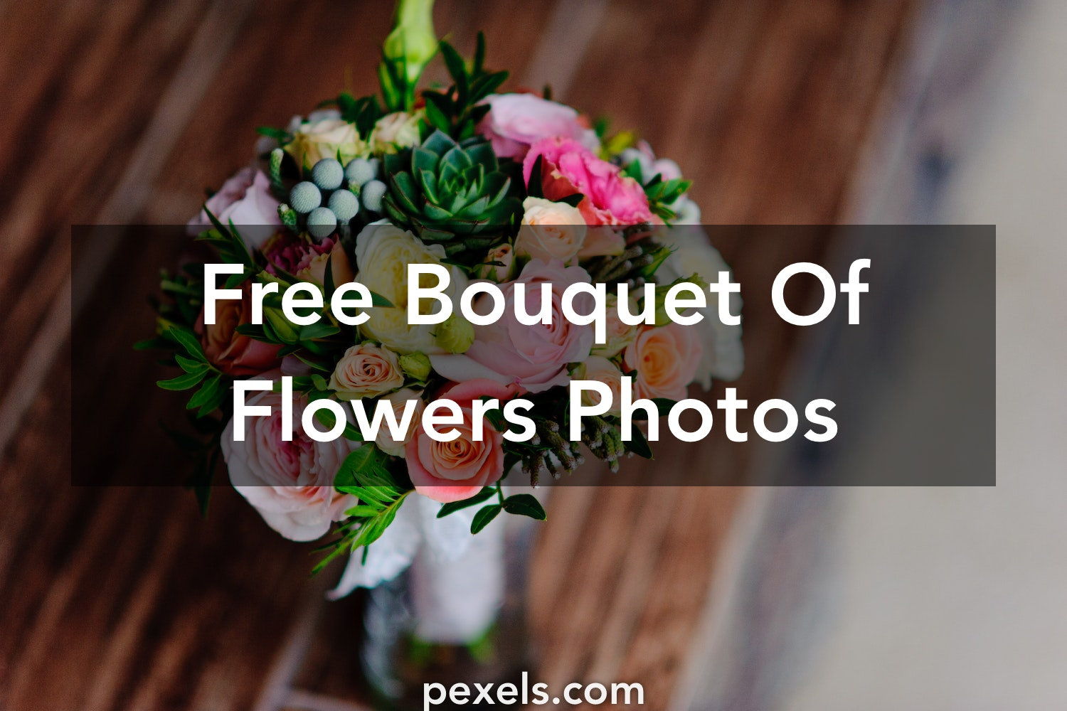 1000+ Beautiful Bouquet Of Flowers Photos · Pexels · Free Stock Photos