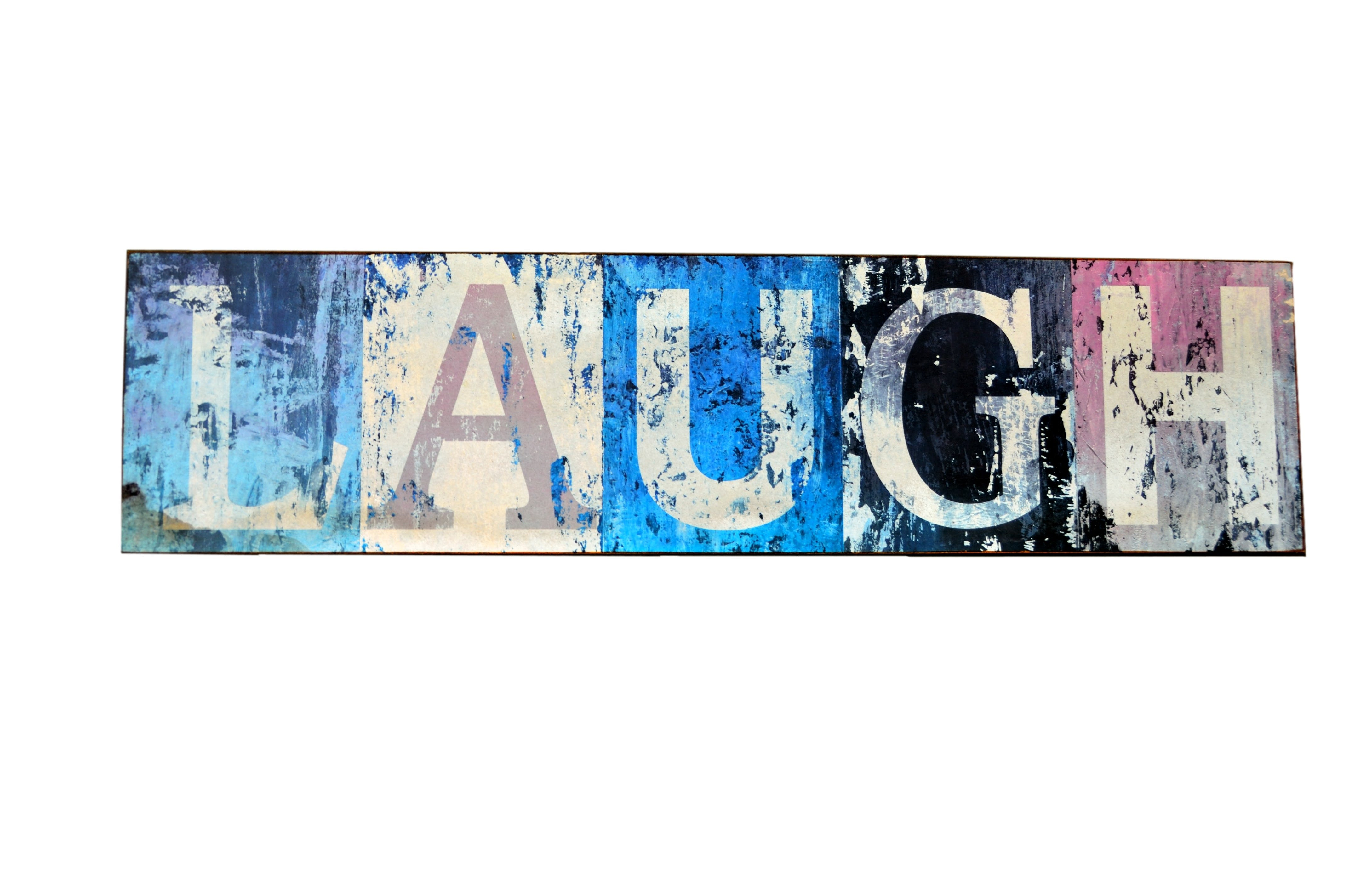 Blue and White Laugh Sign