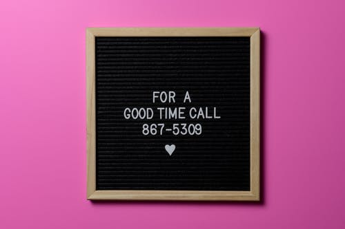 For a Good Time Call Text