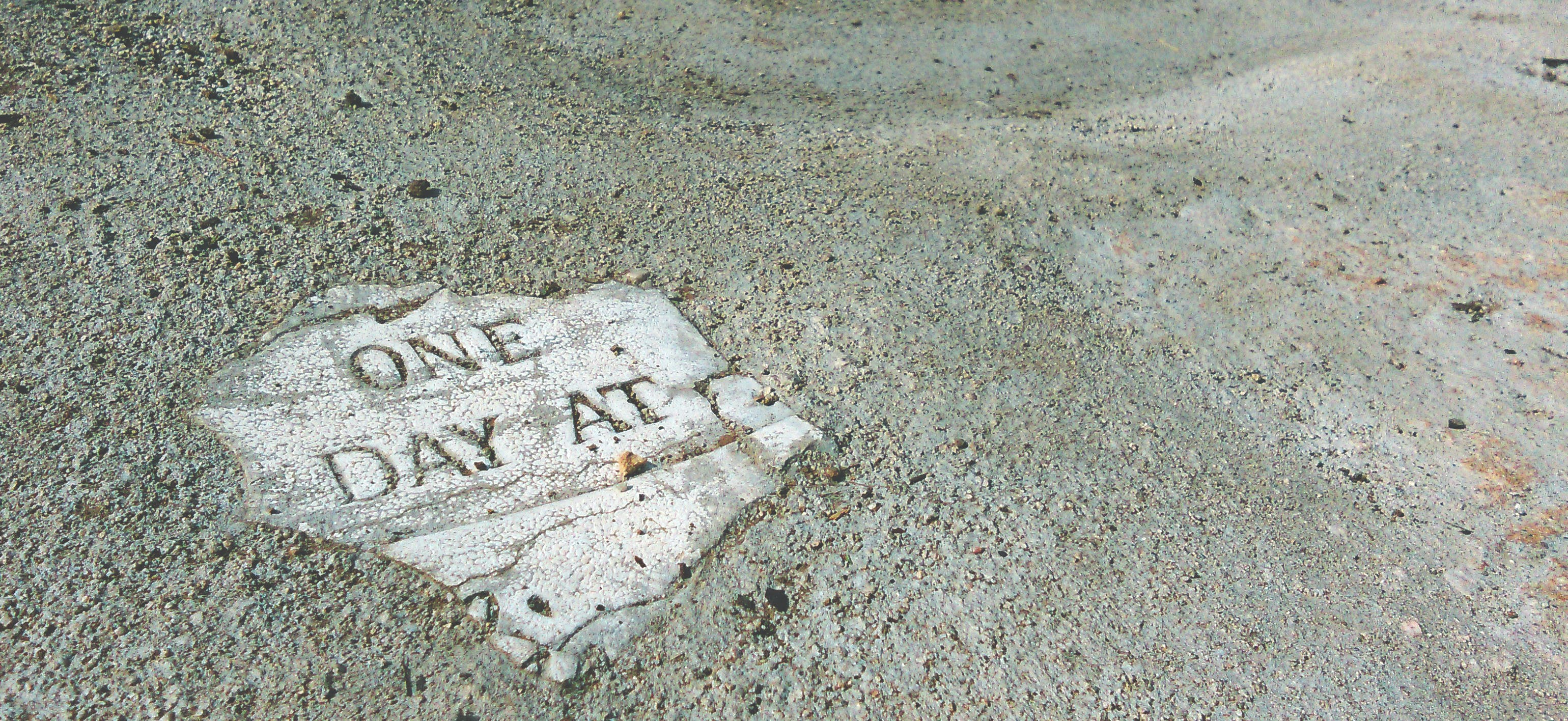 Free stock photo of art, concrete, one day at, quote