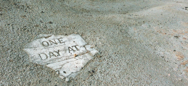 Free stock photo of art, quote, concrete, one day at