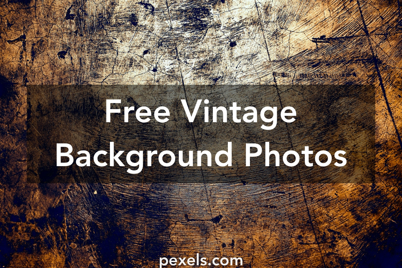 1000 Amazing Vintage Background Photos Pexels Free Stock