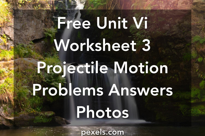 1000+ Great Unit Vi Worksheet 3 Projectile Motion Problems ...