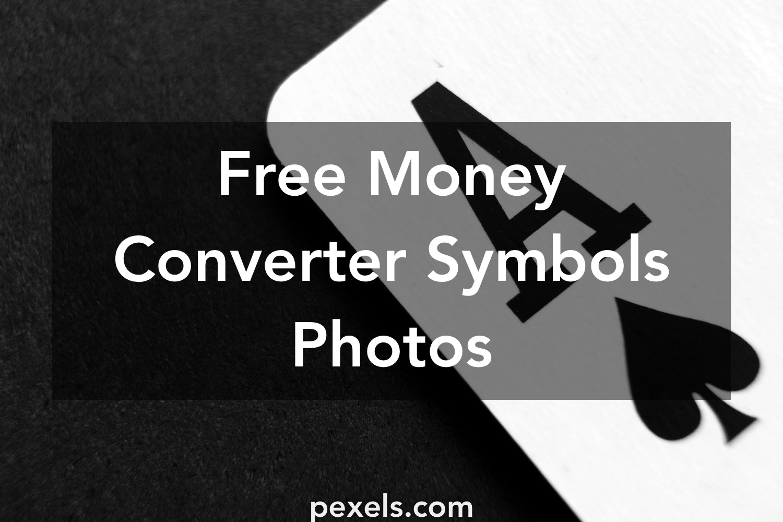 1000 great money converter symbols photos pexels free stock photos