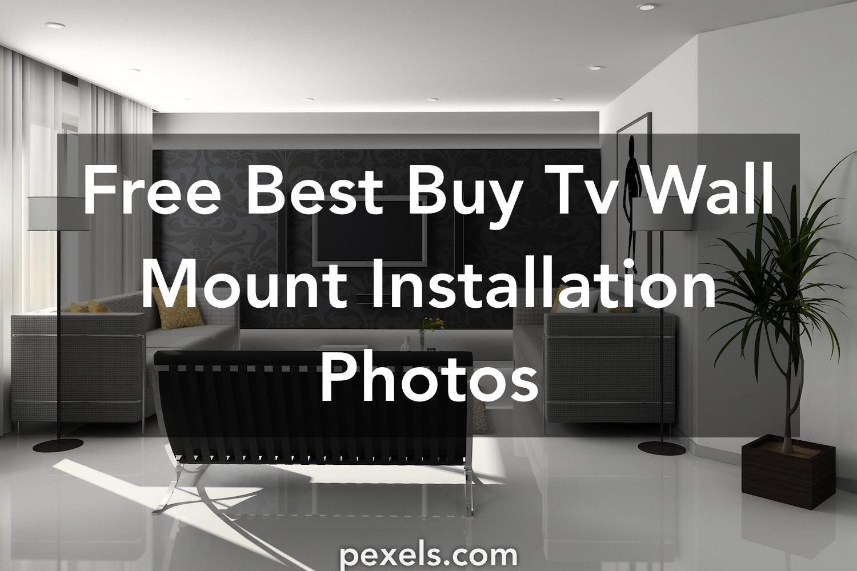 1000 Beautiful Best Buy Tv Wall Mount Installation Photos Pexels
