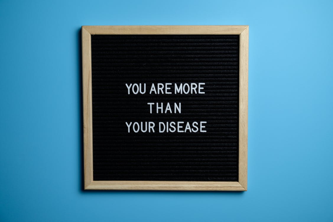 You Are More Than Your Disease Text