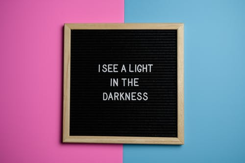 I See a Light in the Darkness Text