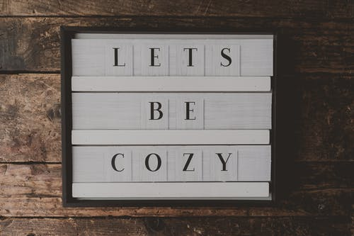 Lets Be Cozy Wall Decor Inside Room