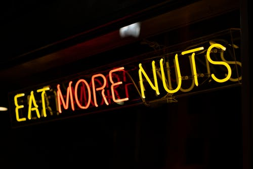 Eat More Nuts Neon Signage