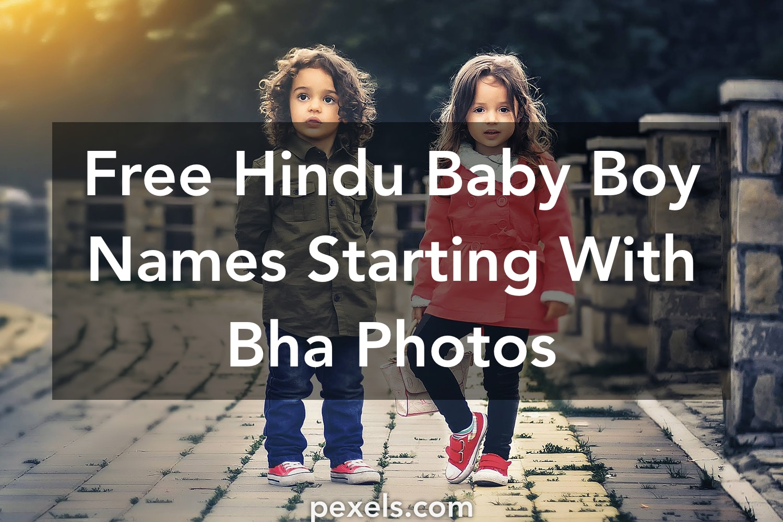 1000+ Great Hindu Baby Boy Names Starting With Bha Photos
