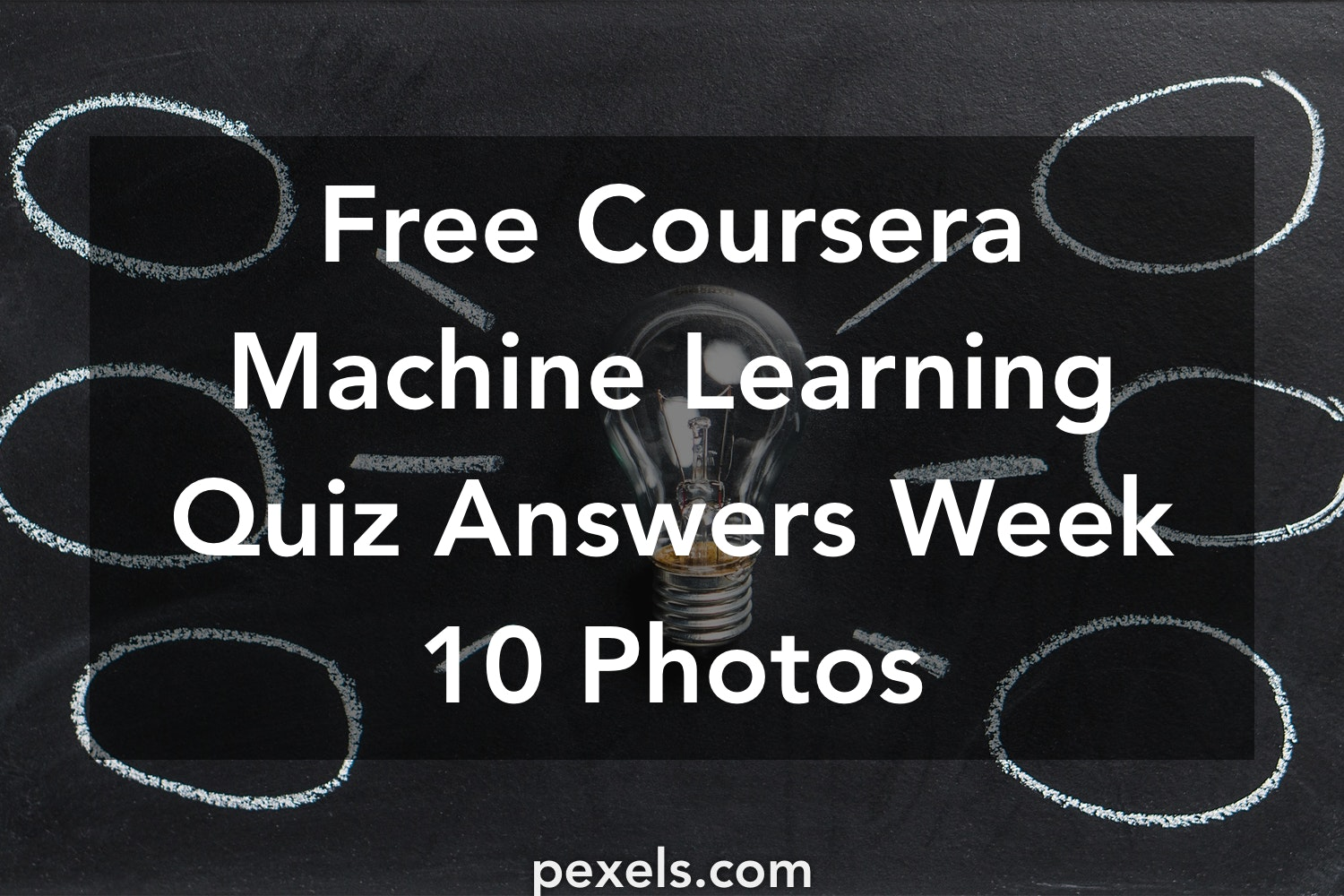 500+ Engaging Coursera Machine Learning Quiz Answers Week 10