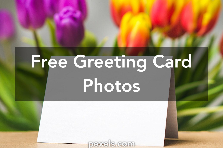 250 Amazing Greeting Card Photos Pexels Free Stock Photos