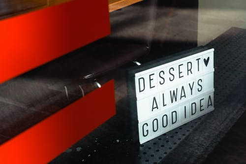 Dessert Always Good Idea Text
