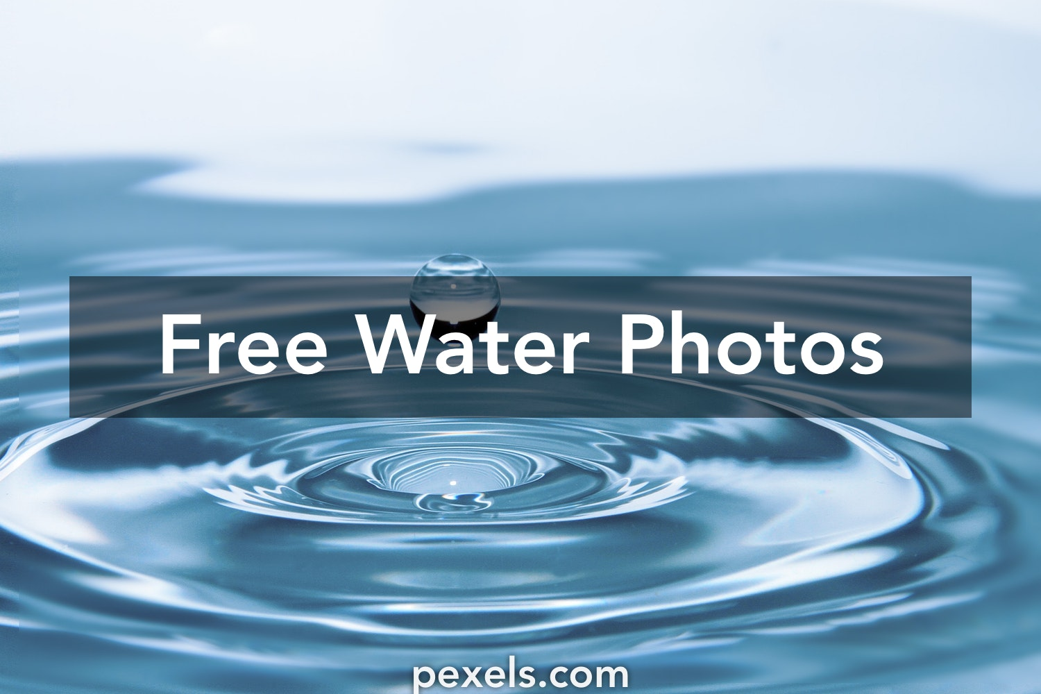 Water Images · Pexels · Free Stock Photos