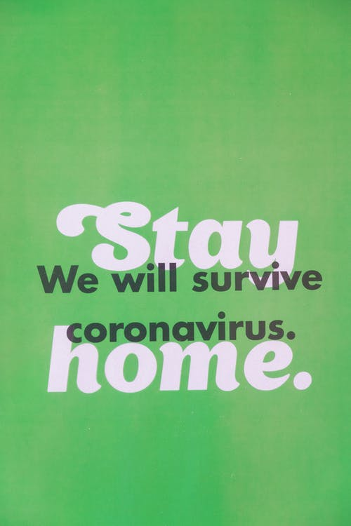 Green Slogan On Staying Home
