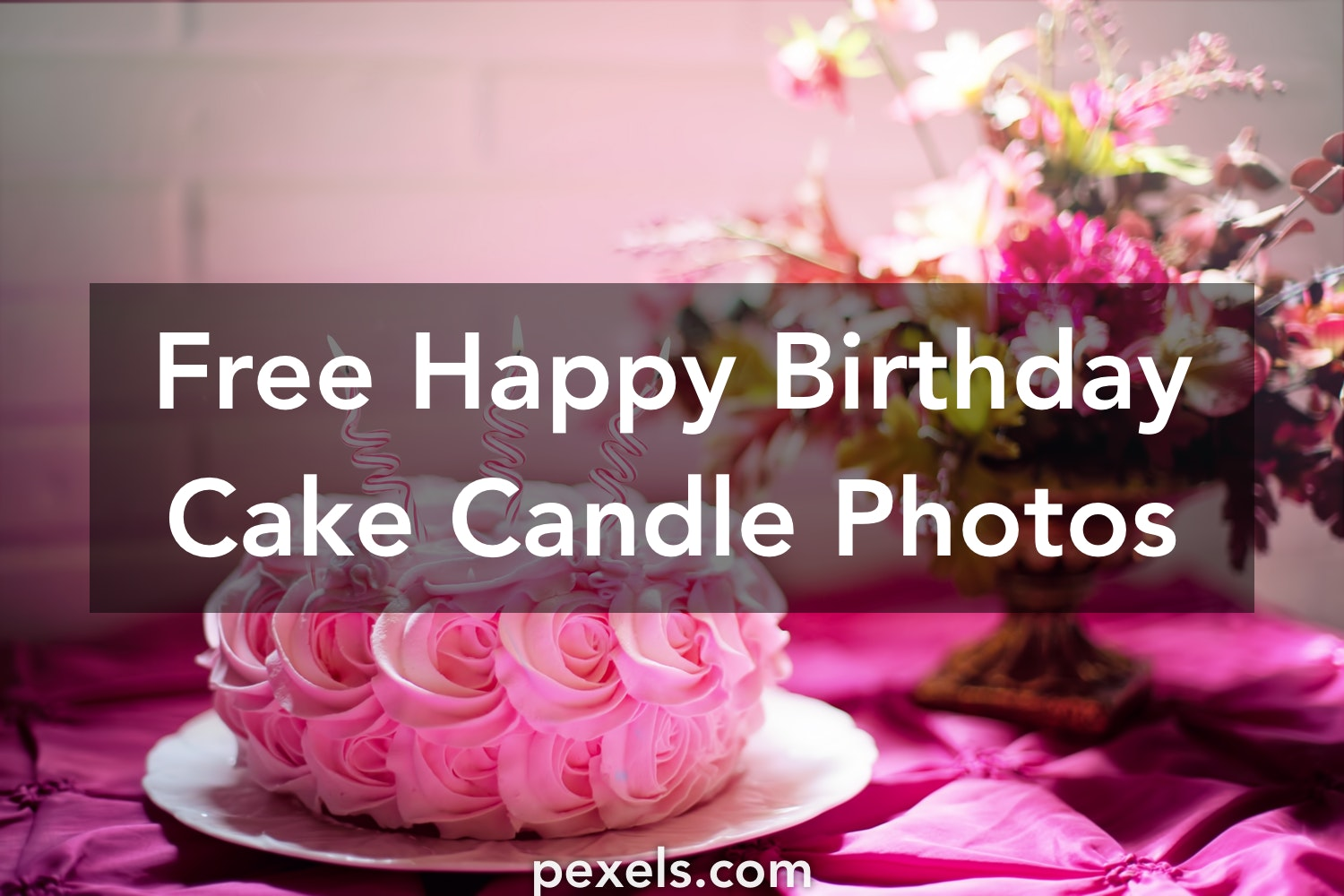 1000 Great Happy Birthday Cake Candle Photos Pexels Free Stock