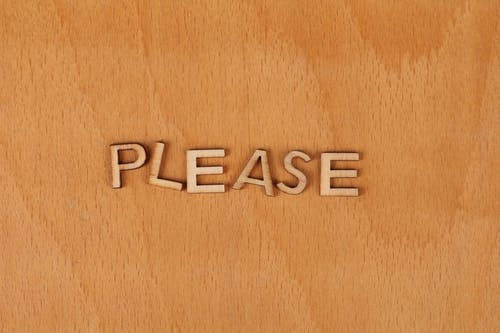 Free stock photo of please, wooden background