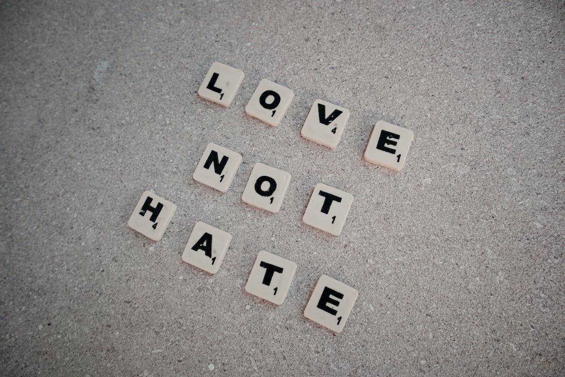 Scrabble Tiles Spelling Love Not Hate