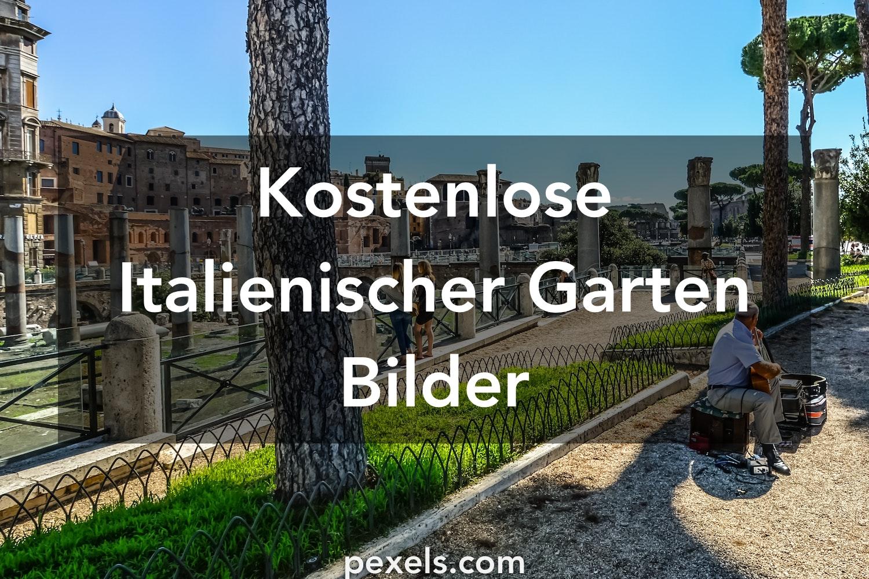 1000 Italienischer Garten Fotos Pexels Kostenlose Stock Fotos