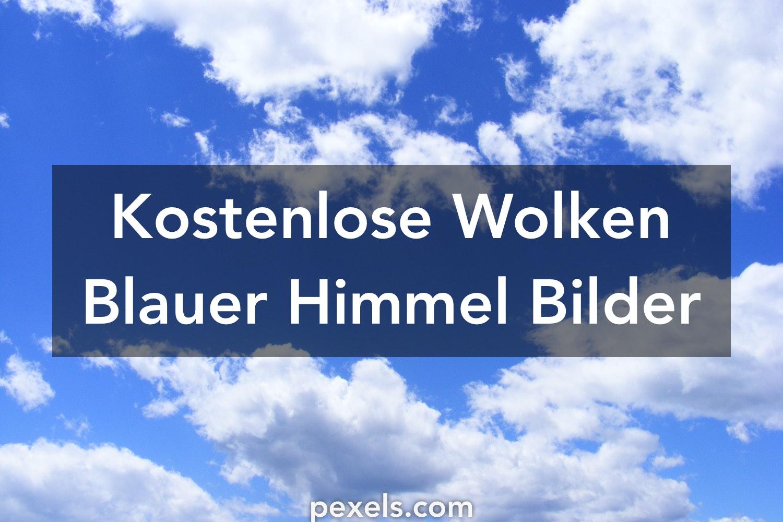 1000+ Wolken Blauer Himmel Fotos · Pexels · Kostenlose Stock ...