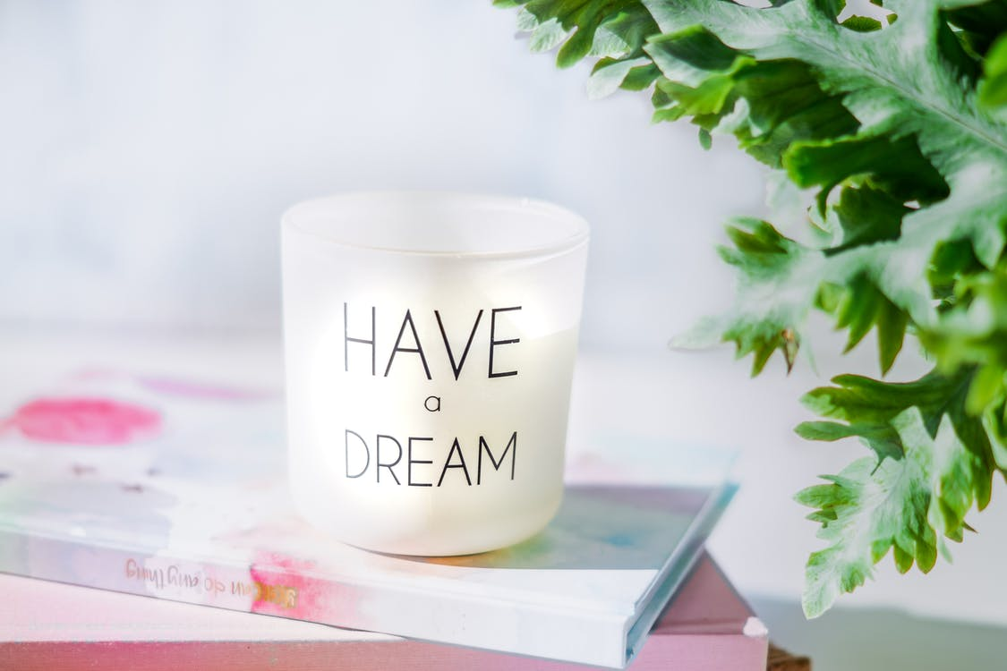 Image of a motivational candle that says 'Have a Dream'