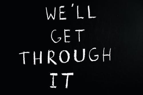 We'll Get Through It Lettering Text on Black Background
