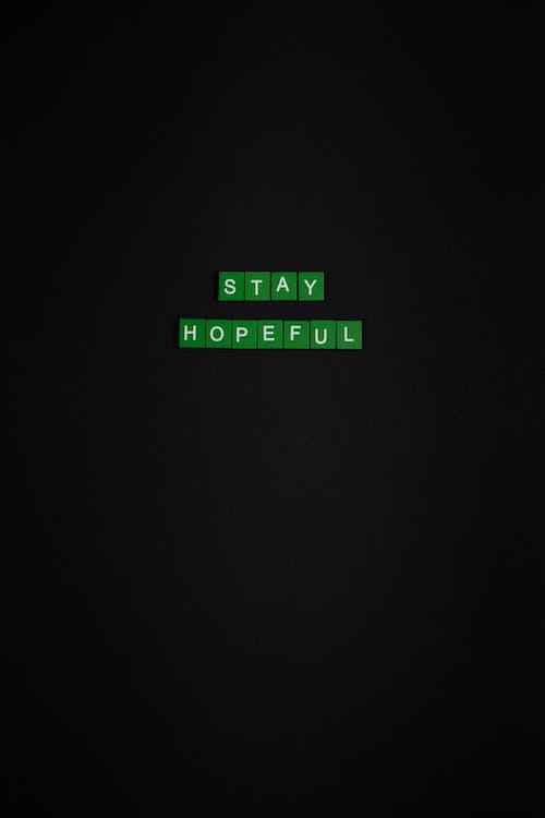 Stay Hopeful Text On Black Background