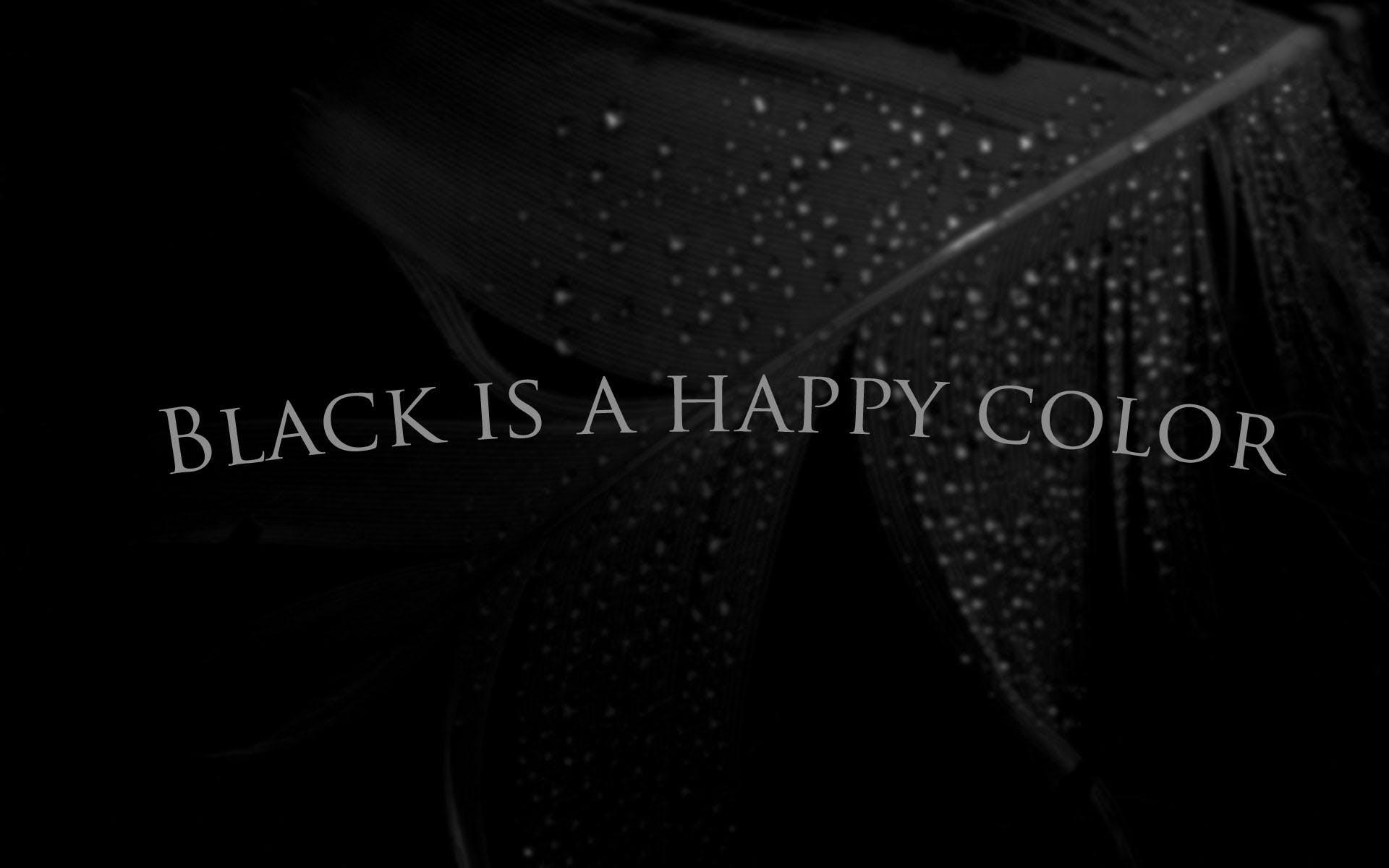 Free stock photo of black, Blackisahappycolor, blackish, color