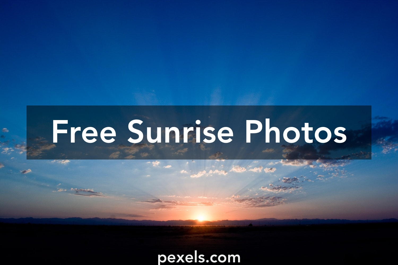 1000 Interesting Sunrise Photos Pexels Free Stock Photos