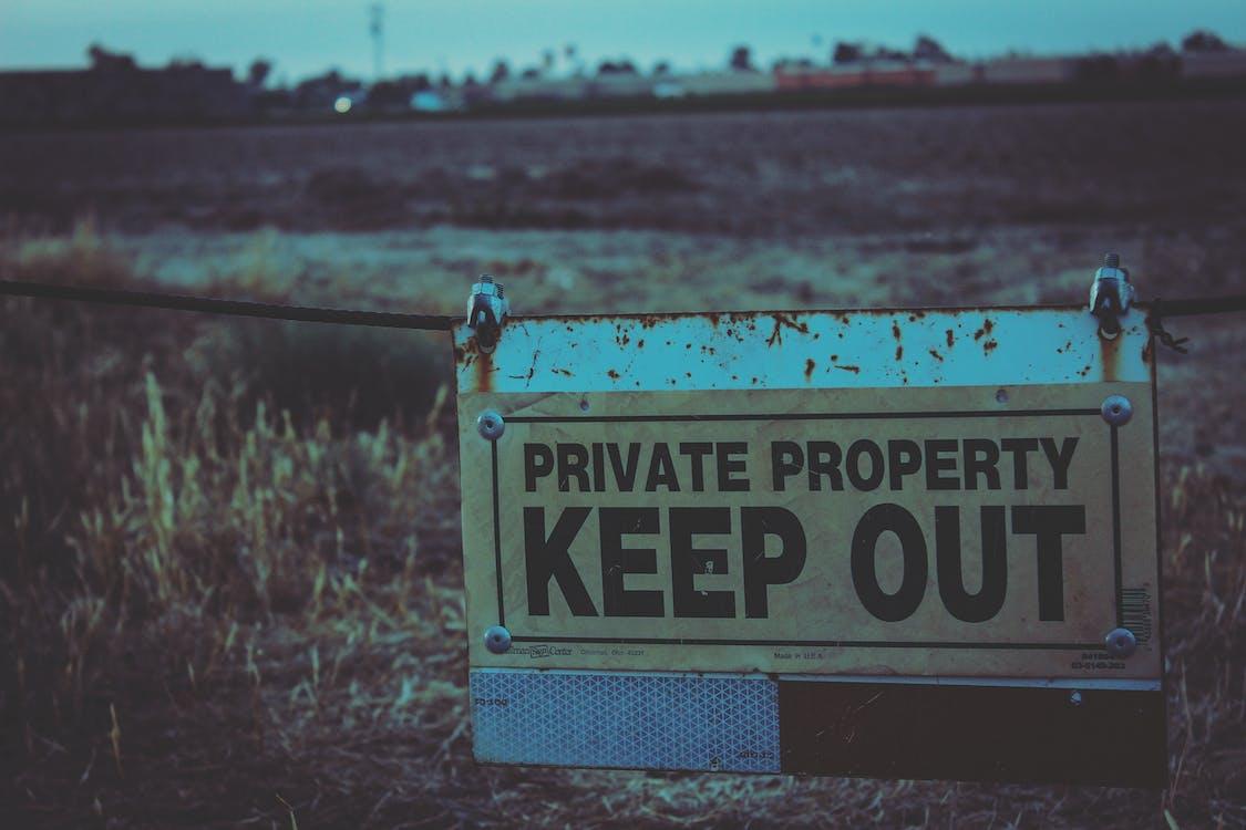 Privateigentum Schild Fernhalten