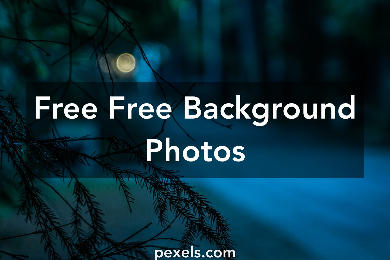 1000 Beautiful Free Background Photos Pexels Free Stock