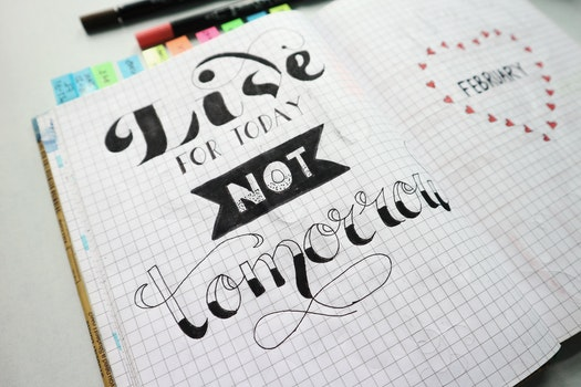 Free stock photo of quotes, draw quotes, bich tran, live for today not tomorrow