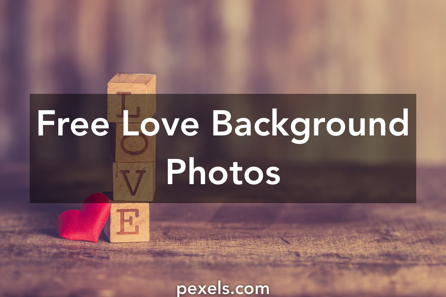 1000+ Great Love Background Photos · Pexels · Free Stock Photos