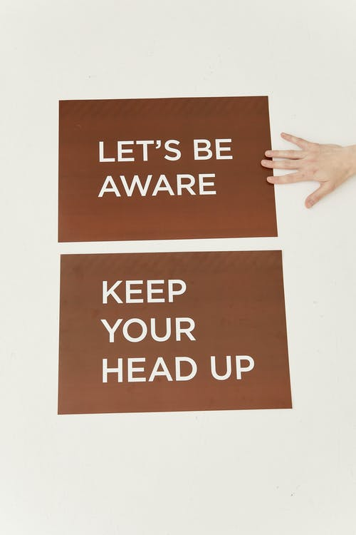Lets Be Aware and Keep Your Head Up Messages