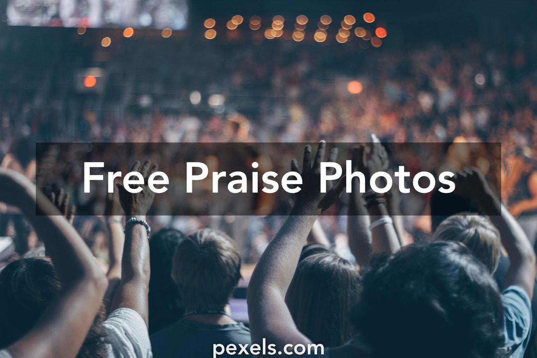 10+ Amazing Praise Photos · Pexels · Free Stock Photos