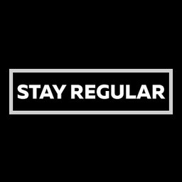Stay Regular